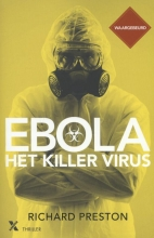 Richard  Preston Ebola, het killervirus