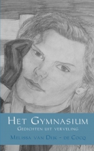 Melissa van  Dijk - de Cocq Het gymnasium