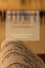 Daniel Van den Eede , Het boek Lachairoi