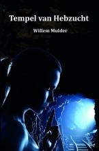Willem  Mulder Tempel van Hebzucht