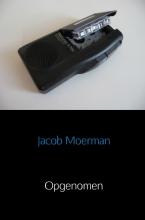 Jacob Moerman , Opgenomen