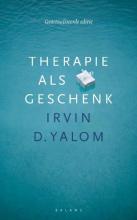 Irvin D.  Yalom Therapie als geschenk
