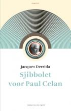 Jacques Derrida , Sjibbolet voor Paul Celan