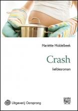 Mariëtte  Middelbeek Crash - grote letter uitgave