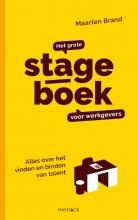 Maarten  Brand Het grote stageboek voor werkgevers