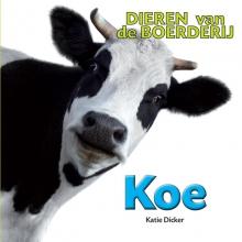 Katie  Dicker Dieren van de Boerderij - Koe