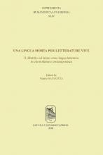 , Una lingua morta per letterature vive: il dibattito sul latino come lingua letteraria in età moderna e contemporanea