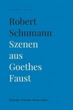 Steven Vande Moortele , Robert Schumann