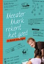 Mark van der Werf Meester Mark rekent het goed