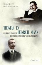Margreet den Buurman , Thomas en Heinrich Mann