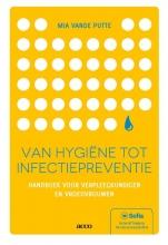 Mia Vande Putte , Van hygiëne tot infectiepreventie
