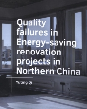 Yuting Qi , Quality failures in ­Energy saving renovation ­projects in Northern China
