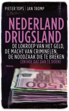 Pieter Tops Jan Tromp, Nederland drugsland