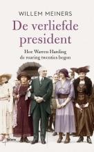 Willem Meiners , De verliefde president