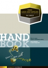 Jacques Bonewit Donald Suidman  Feico Houweling, Handbook Toxic gases and vapours in cargo