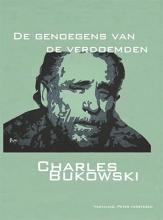 Charles  Bukowski Bordeauxreeks De genoegens van de verdoemden