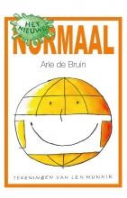 Arie de Bruin , Het nieuwe normaal