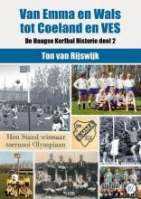 Ton Van Rijswijk , Van EMMA en Wals tot Coeland en VES