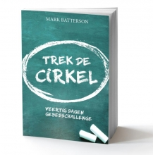 Mark Batterson , Trek de cirkel