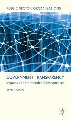 Tero Erkkila,Government Transparency