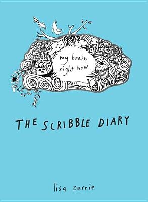 Currie, Lisa,The Scribble Diary