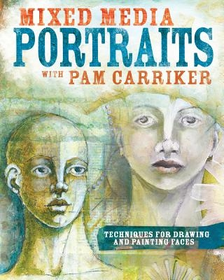 Pam Carriker,Mixed Media Portraits with Pam Carriker