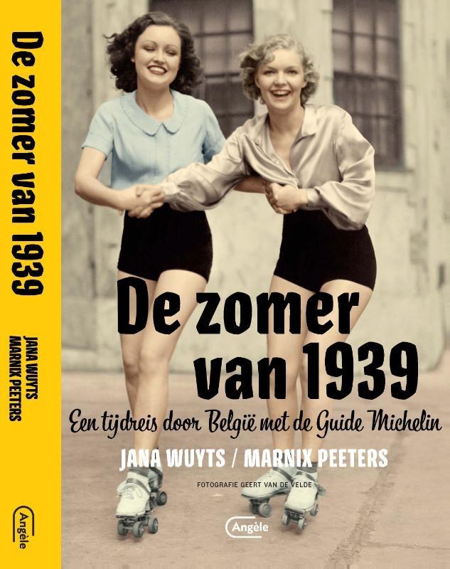 Jana Wuyts, Marnix Peeters,De zomer van 1939
