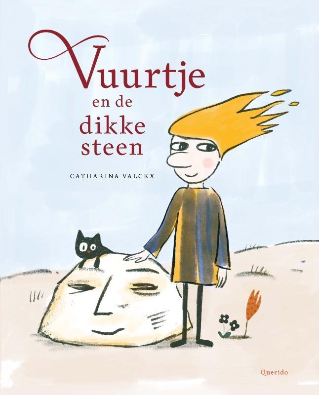 Catharina Valckx,Vuurtje en de dikke steen