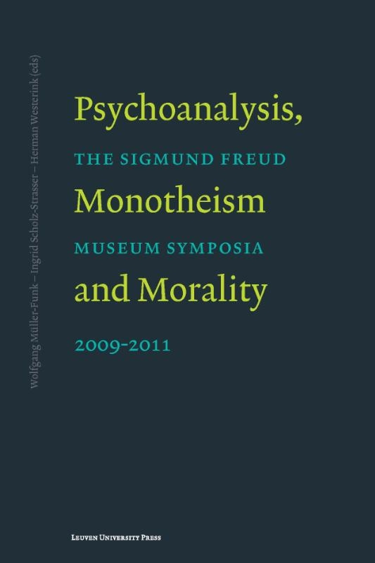 ,Psychoanalysis, monotheism and morality