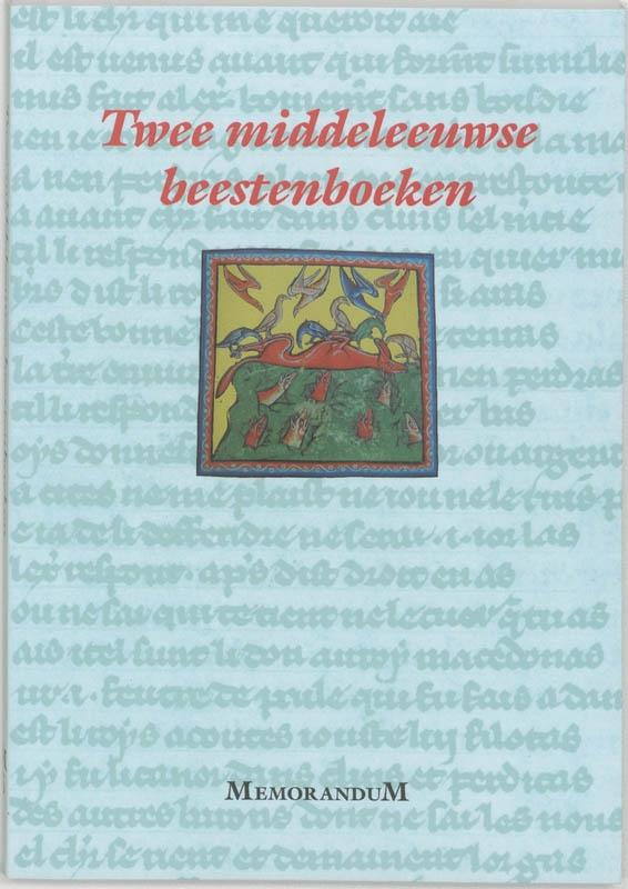 P. de Beauvais, R. de Fournival,Twee middeleeuwse beestenboeken