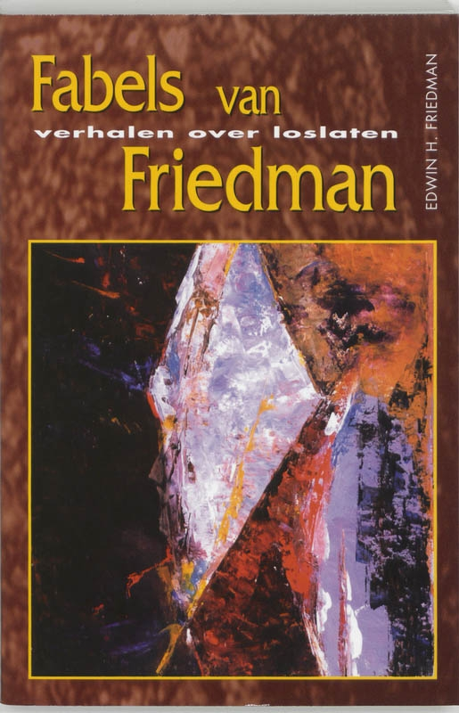 E.H. Friedman,Fabels van Friedman