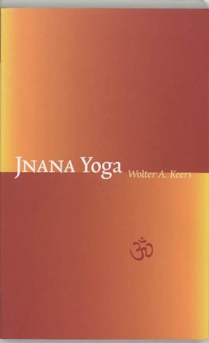 Wolter A. Keers,Jnana yoga