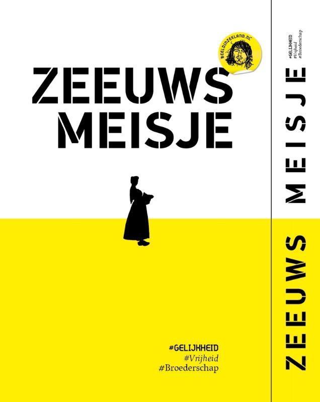 Rem van den Bosch,Zeeuws Meisje #vrijheid #gelijkheid #broederschap