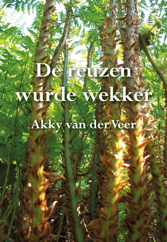 Akky van der Veer,De reuzen wurde wekker