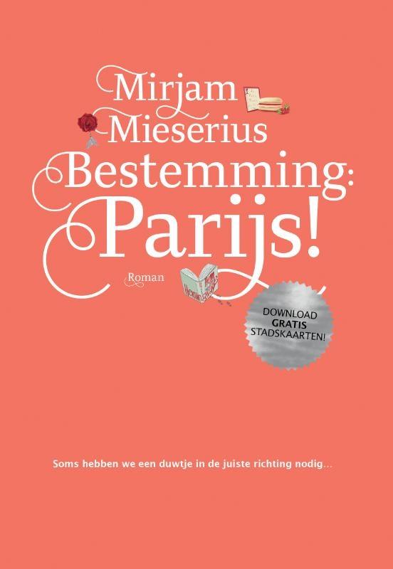 Mirjam  Mieserius,Bestemming: Parijs!