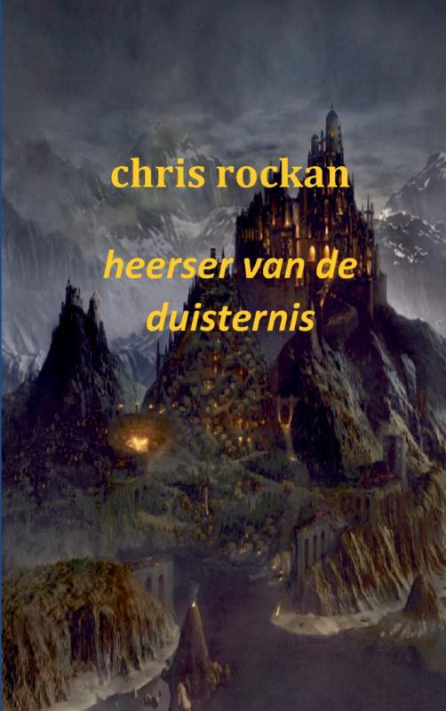 Chris Rockan,Heerser van de duisternis Deel 3 de kronieken van salin schiran