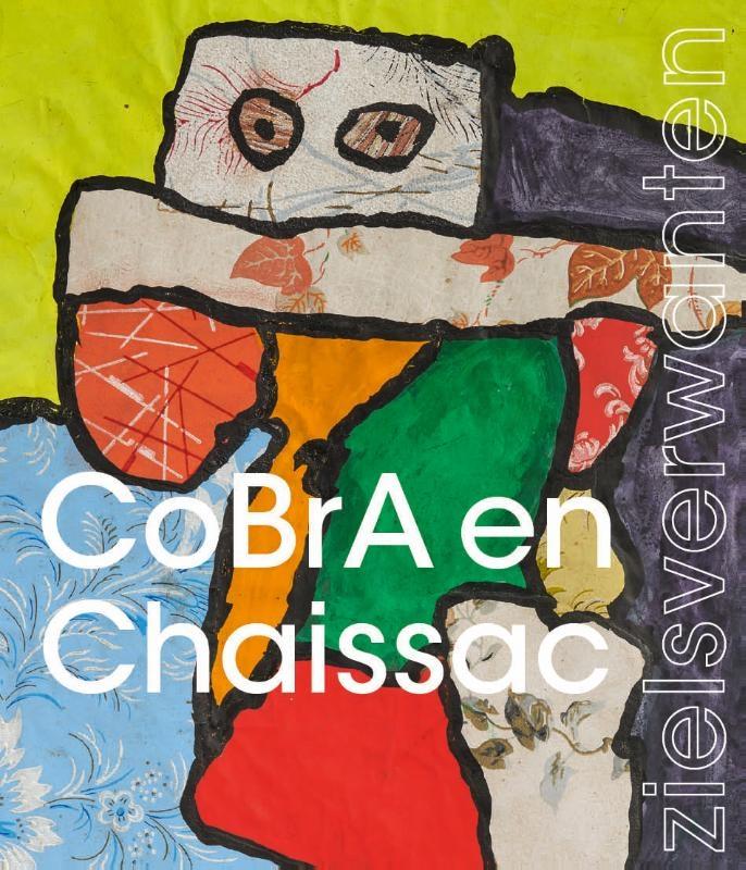 ,CoBrA & Chaissac-zielsverwanten