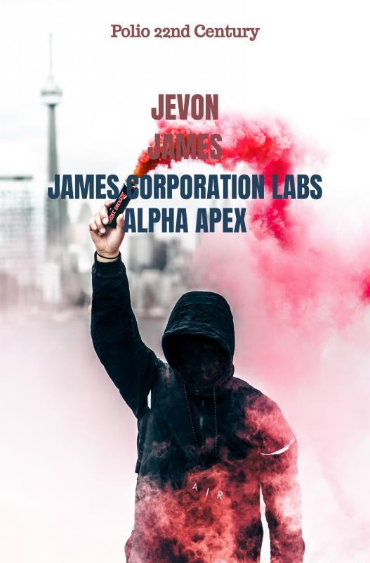 Jevon James,James Corporation Labs Alpha Apex