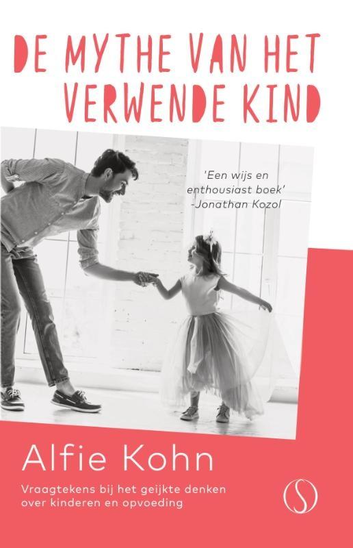 Alfie Kohn,De mythe van het verwende kind