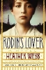 Webb, Heather,Rodin`s Lover