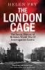 Fry, Helen,London Cage