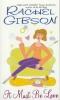 Gibson, Rachel,It Must Be Love
