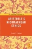 Hughes, Gerard J., Sj,The Routledge Guidebook to Aristotle`s Nicomachean Ethics