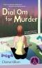 Killian, Diana,Dial Om for Murder