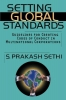 Sethi, S. Prakash,Setting Global Standards