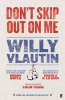 Vlautin Willy,Don't Skip out on Me