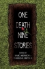 ,One Death, Nine Stories