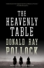 <b>Ray Pollock Donald</b>,Heavenly Table