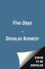 Kennedy, Douglas,Five Days