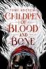 Adeyemi, Tomi,Children of Blood and Bone